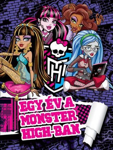 Monster High - Egy év a Monster High-ban