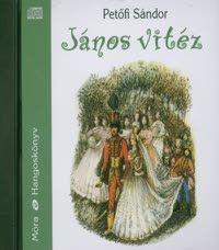 Petőfi Sándor - János vitéz - Hangoskönyv