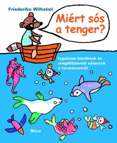 Friederike Wilhelmi - Miért sós a tenger?