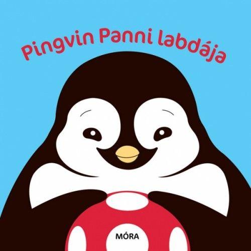 Móra könyvkiadó - Pingvin Panni labdája