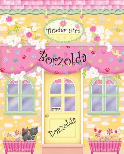 M. Szabó Csilla - Tündér utcai Borzolda / Babaházkönyv