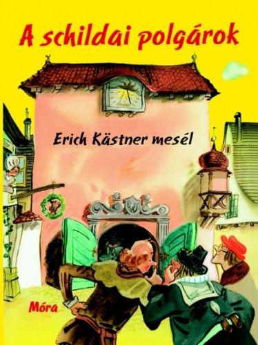 Erich Kästner - A schildai polgárok