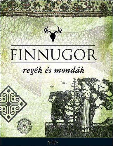 Domokos Péter - Finnugor regék és mondák