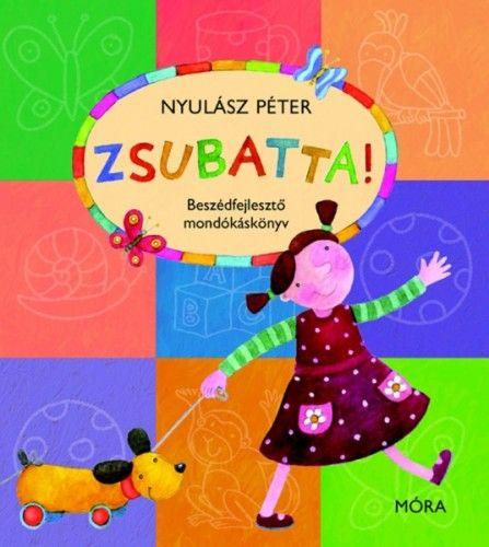 Nyulász Péter - Zsubatta!