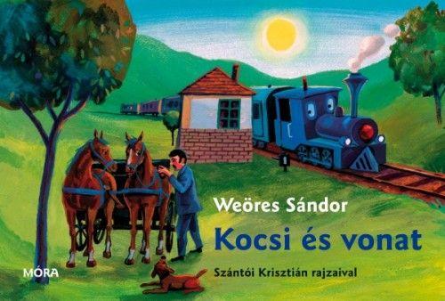 Weöres Sándor - Kocsi és vonat