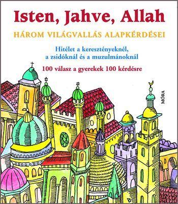 Michel Kubler - Isten, Jahve, Allah