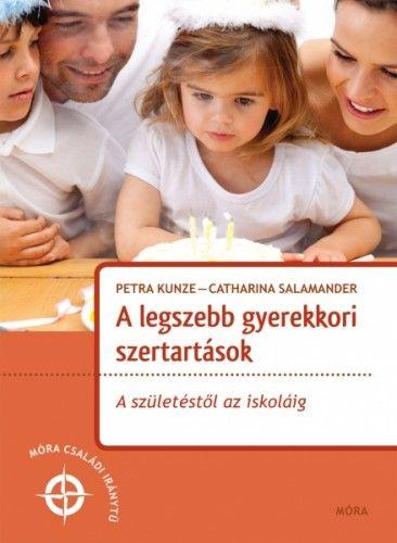 Catharina Salamander - A legszebb gyerekkori szertartások