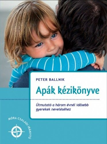 Peter Ballnik - Apák kézikönyve