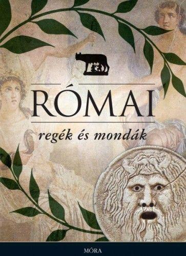 Boronkay Iván - Római regék és mondák