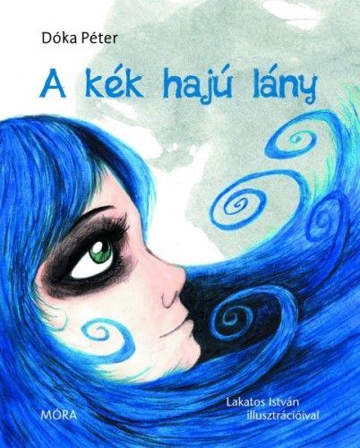 Dóka Péter - A kék hajú lány
