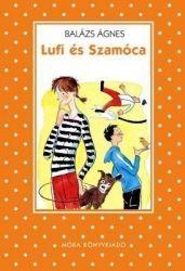 Balázs Ágnes - Lufi és Szamóca