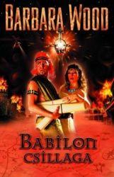 Barbara Wood - Babilon csillaga