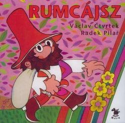 Václav Ctvrtek - Rumcájsz