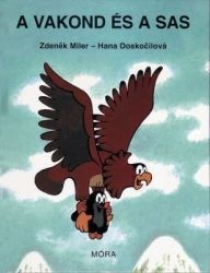 Hana Doskočilová - A vakond és a sas