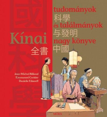 Jean-Michel Billioud - Kínai tudományok és találmányok nagy könyve