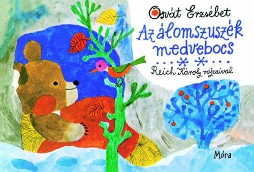 Osvát Erzsébet - Az álomszuszék medvebocs
