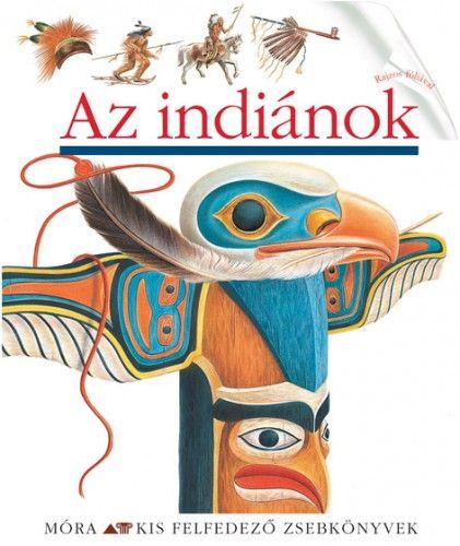 Töreky Zoltán - Az indiánok
