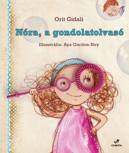 Orit Gidali - Nóra, a gondolatolvasó