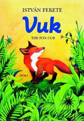 Fekete István - Vuk the fox cub