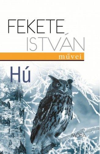 Fekete István - Hú