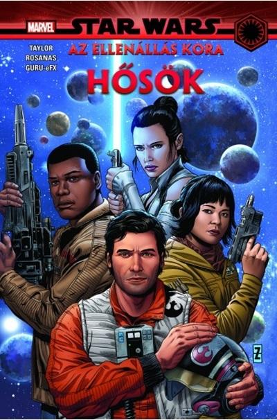 Tom Taylor               - Star Wars: Az Ellenállás kora - Hősök