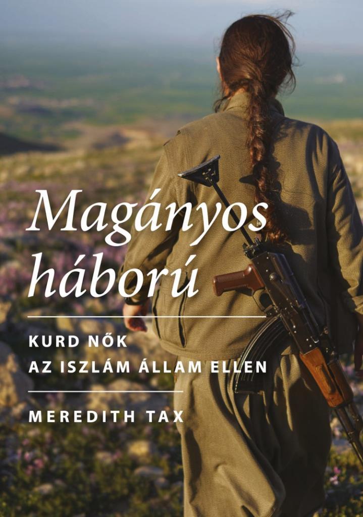 Meredith Tax - Magányos háború