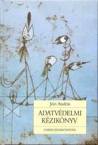 Jóri András - Adatvédelmi  kézikönyv