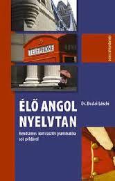 Dr. Budai László - Élő angol nyelvtan