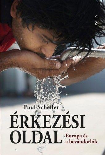 Paul Scheffer - Érkezési oldal - Európa és a bevándorlók