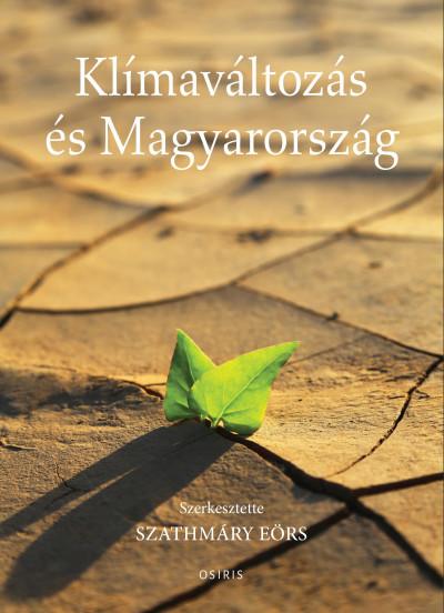 Szathmáry Eörs - Klímaváltozás és Magyarország
