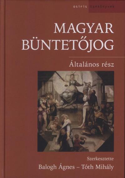 Balogh Ágnes - Magyar büntetőjog
