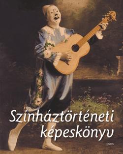 Hedvig Belitska-Scholtz - Színháztörténeti képeskönyv