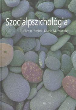Eliot R. Smith - Szociálpszichológia