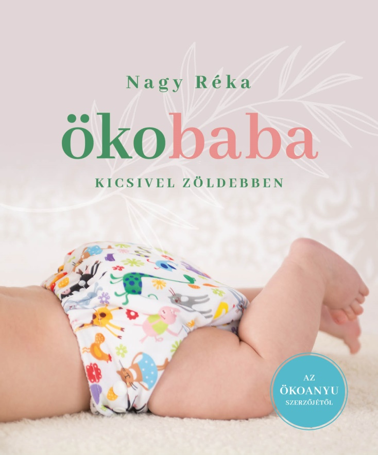 Nagy Réka - Ökobaba - Felújított, bővített kiadás