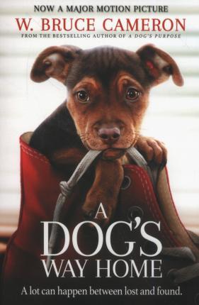 W. Bruce Cameron - A Dog's way home
