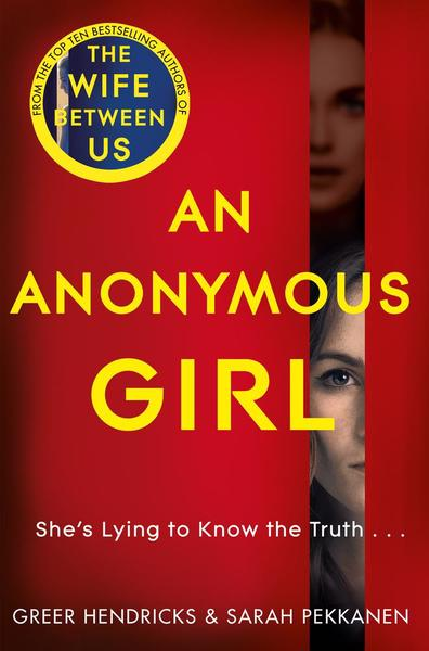 Greer Hendricks - An Anonymous Girl