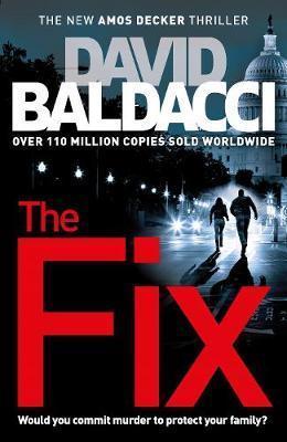 David Baldacci  - The Fix