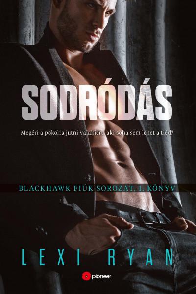 Sodródás - Blackhawk fiúk sorozat 1. könyv
