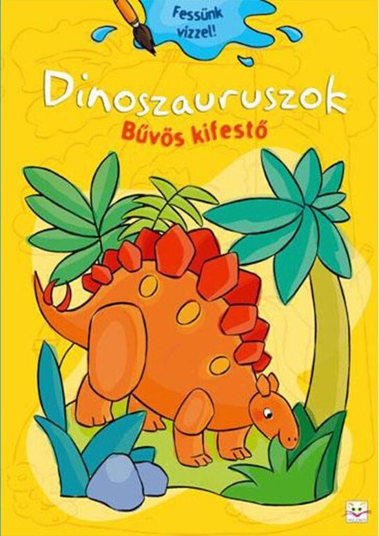 Dinoszauruszok - Bűvös kifestő