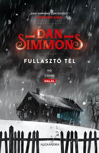 Dan Simmons - Fullasztó tél