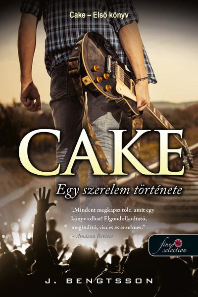 J. Bengtsson - Cake - Egy szerelem története