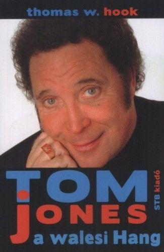 Thomas W. Hook - Tom Jones a walesi Hang