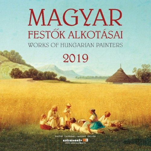 Magyar Festők Alkotásai - Naptár 2019