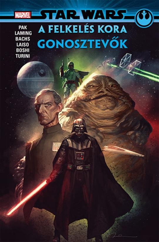 Greg Pak - Star Wars: A Felkelés kora - Gonosztevők - képregény