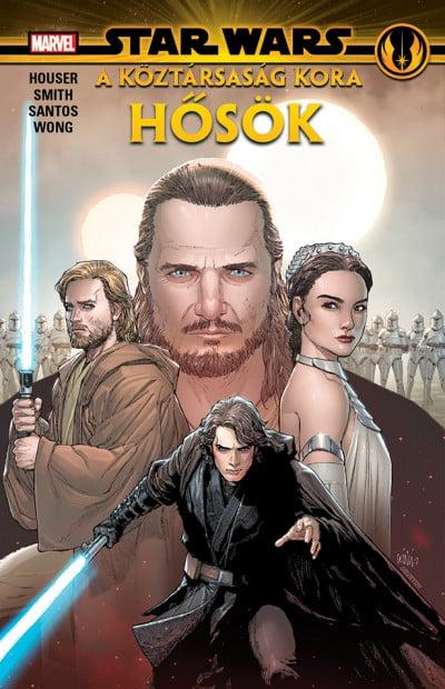 Jody Houser - A Köztársaság kora: Hősök - Star Wars: Hősök és Gonosztevők