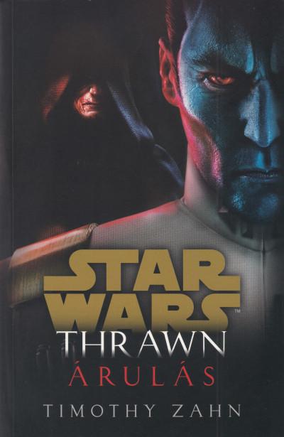 Timothy Zahn - Star Wars: Thrawn: Árulás