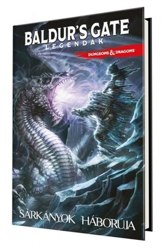 Jim Zub - D&D: Baldur's Gate Legendák - Sárkányok háborúja - képregény