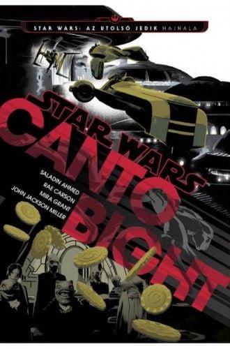 Saladin Ahmed - Star Wars: Canto Bight