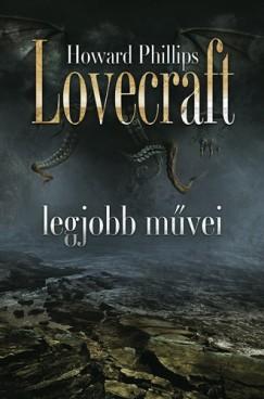 Galamb Zoltán - Howard Phillips Lovecraft legjobb művei