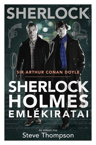 Sir Arthur Conan Doyle - Sherlock Holmes emlékiratai (BBC-s borító)
